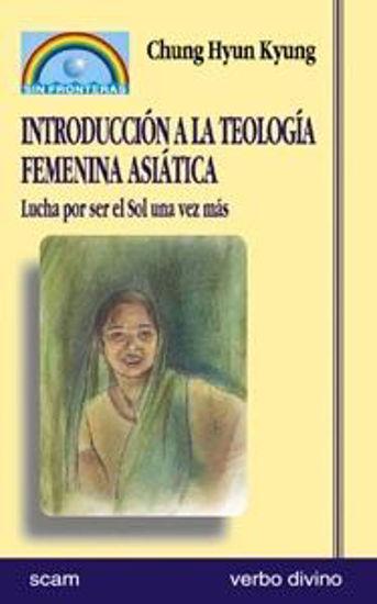 Foto de INTRODUCCION A LA TEOLOGIA FEMENINA ASIATICA  #11