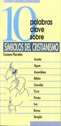 Foto de 10 PALABRAS CLAVE SOBRE SIMBOLOS DEL CRISTIANISMO #31
