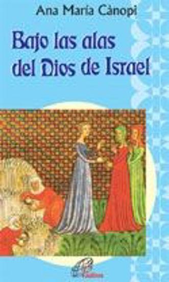 Picture of BAJO LAS ALAS DEL DIOS DE ISRAEL #4