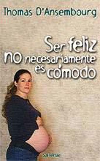 Foto de SER FELIZ NO NECESARIAMENTE ES COMODO #92