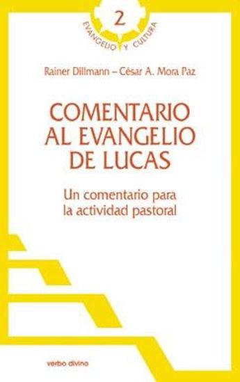 Foto de COMENTARIO AL EVANGELIO DE LUCAS #2