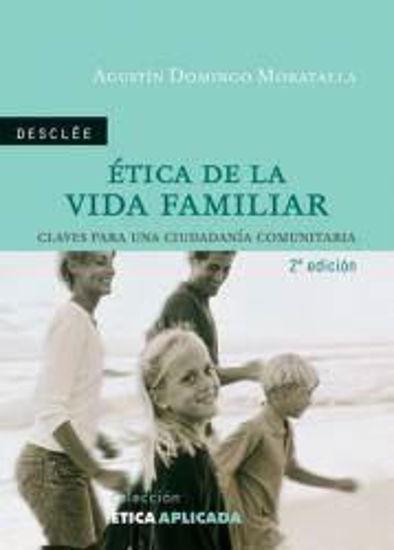 Foto de ETICA DE LA VIDA FAMILIAR #7
