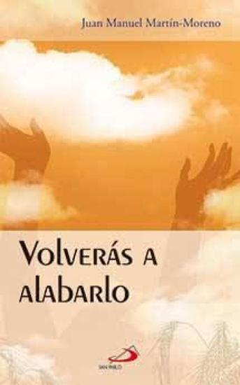 Foto de VOLVERAS A ALABARLO