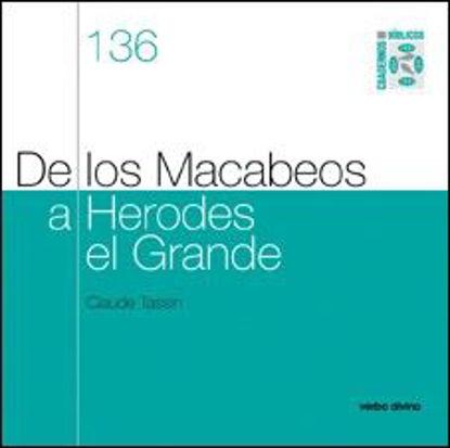 Foto de DE LOS MACABEOS A HERODES EL GRANDE #136
