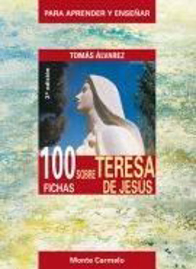 Foto de 100 FICHAS SOBRE TERESA DE JESUS