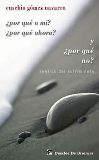 Foto de POR QUE A MI POR QUE AHORA Y POR QUE NO #93