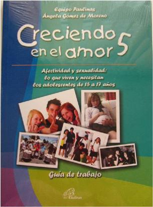 Foto de CRECIENDO EN EL AMOR #5 GUIA DE TRABAJO (INCLUYE CD)