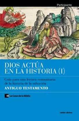Picture of DIOS ACTUA EN LA HISTORIA I (PARTICIPANTE) ANTIGUO TESTAMENTO