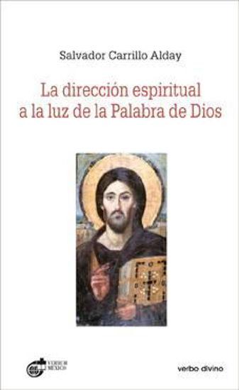 Foto de DIRECCION ESPIRITUAL A LA LUZ DE LA PALABRA DE DIOS