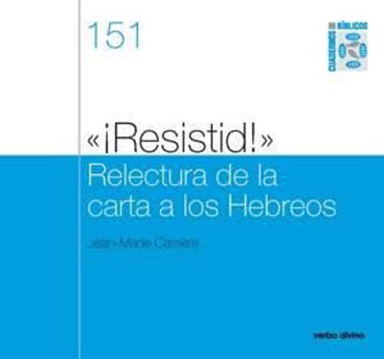 Foto de RESISTID RELECTURA DE LA CARTA A LOS HEBREOS #151