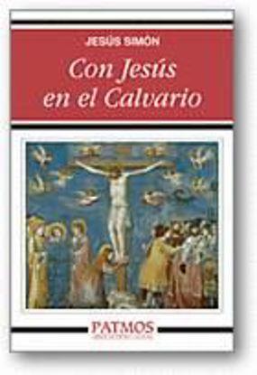 Foto de CON JESUS EN EL CALVARIO #251
