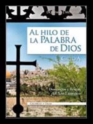 Foto de AL HILO DE LA PALABRA DE DIOS (CICLO A) #82