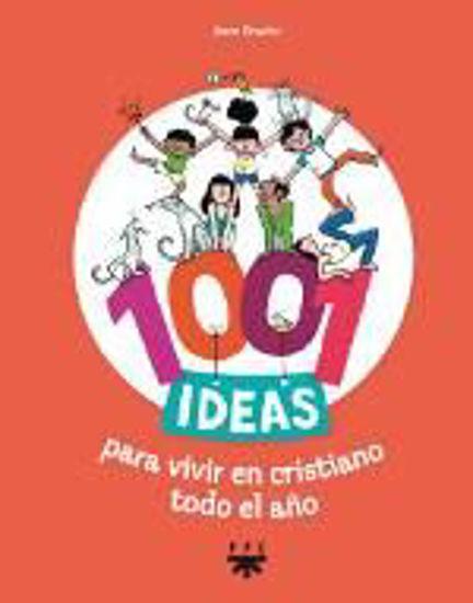 Foto de 1001 IDEAS PARA VIVIR EN CRISTIANO TODO EL AÑO