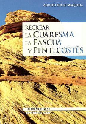 Picture of RECREAR LA CUARESMA LA PASCUA Y PENTECOSTES #64