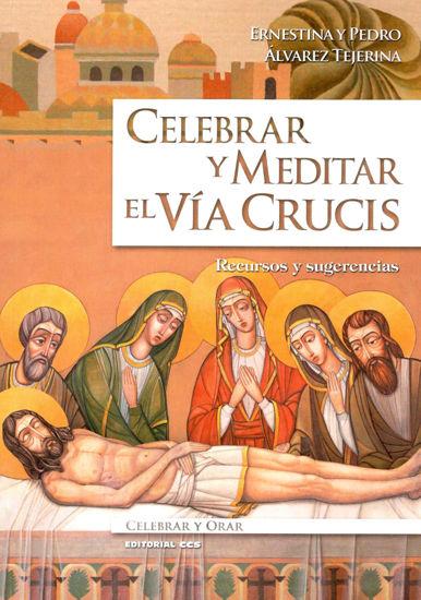 Picture of CELEBRAR Y MEDITAR EL VIA CRUCIS (CCS)