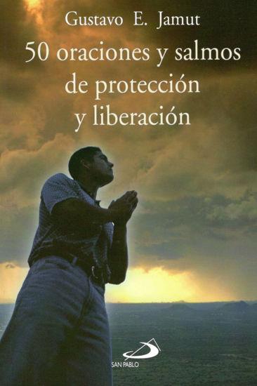 Foto de 50 ORACIONES Y SALMOS DE PROTECCION Y LIBERACION #3