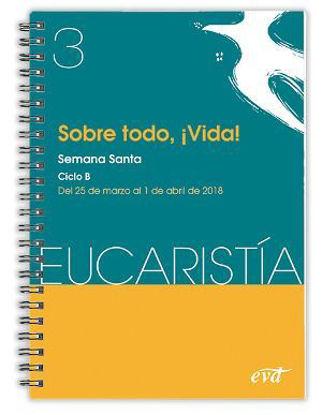 Picture of SOBRE TODO VIDA SEMANA SANTA CICLO B