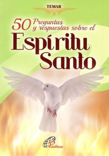Foto de 50 PREGUNTAS Y RESPUESTAS SOBRE EL ESPIRITU SANTO