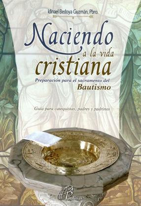 Foto de NACIENDO A LA VIDA CRISTIANA