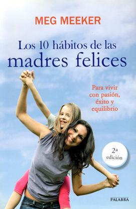 10 HABITOS DE LAS MADRES FELICES