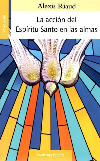 Picture of ACCION DEL ESPIRITU SANTO EN LAS ALMAS