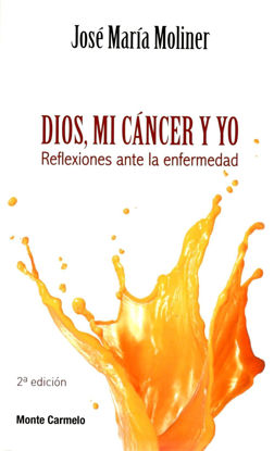 Picture of DIOS, MI CANCER Y YO