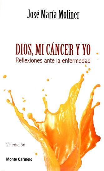 Foto de DIOS, MI CANCER Y YO