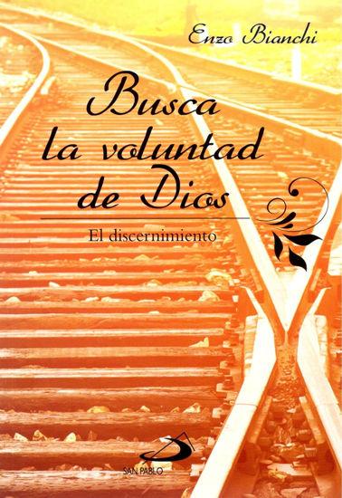 Foto de BUSCA LA VOLUNTAD DE DIOS