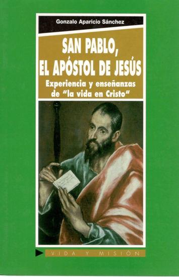 SAN PABLO EL APOSTOL DE JESUS