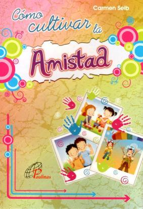 Picture of COMO CULTIVAR LA AMISTAD #9