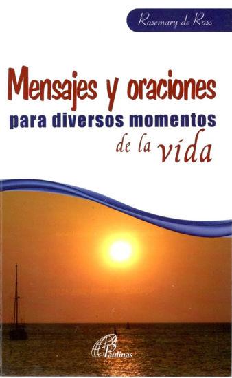 Foto de MENSAJES Y ORACIONES PARA DIVERSOS MOMENTOS DE LA VIDA