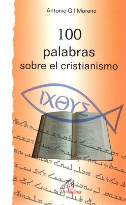Picture of 100 PALABRAS SOBRE EL CRISTIANISMO
