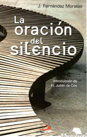 Foto de ORACION DEL SILENCIO
