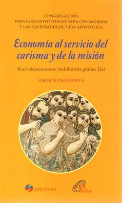 Foto de ECONOMIA AL SERVICIO DEL CARISMA Y DE LA MISION