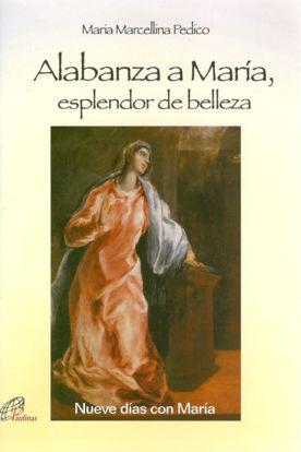 ALABANZA A MARIA ESPLENDOR DE BELLEZA