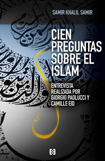 CIEN PREGUNTAS SOBRE EL ISLAM (ENCUENTRO)