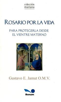 ROSARIO POR LA VIDA (BONUM)