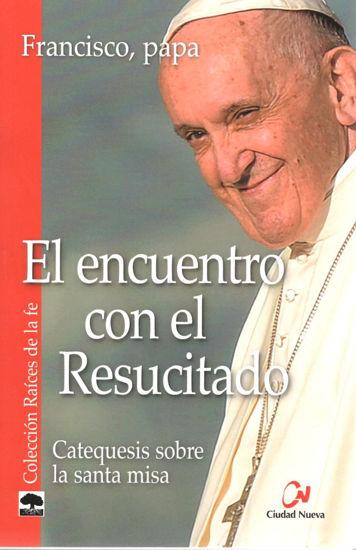 ENCUENTRO CON EL RESUCUTADO (CN)