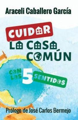 CUIDAR LA CASA COMUN CON LOS 5 SENTIDOS #145 (ST)