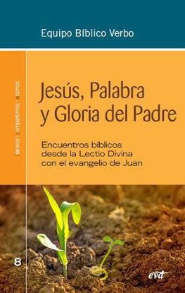 JESUS PALABRA Y GLORIA DEL PADRE #8