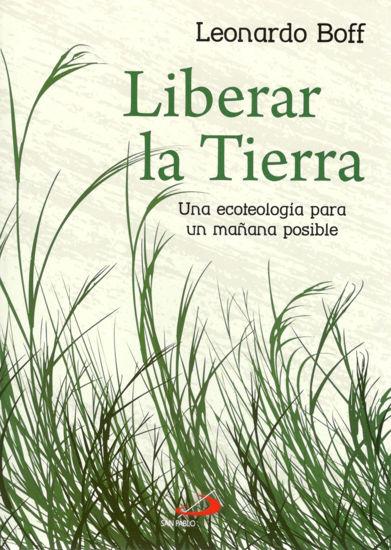Foto de LIBERAR LA TIERRA (SAN PABLO ESPAÑA)