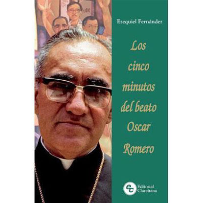 CINCO MINUTOS DEL BEATO OSCAR ROMERO