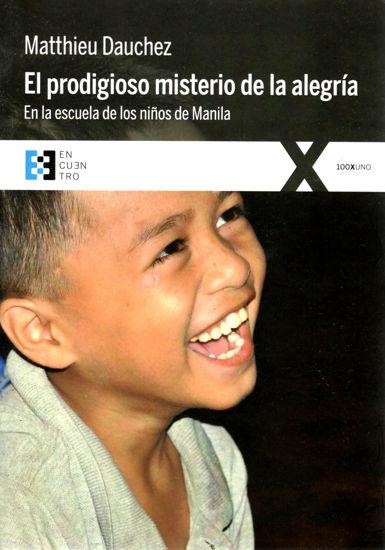 PRODIGIOSO MISTERIO DE LA ALEGRIA (ENCUENTRO)