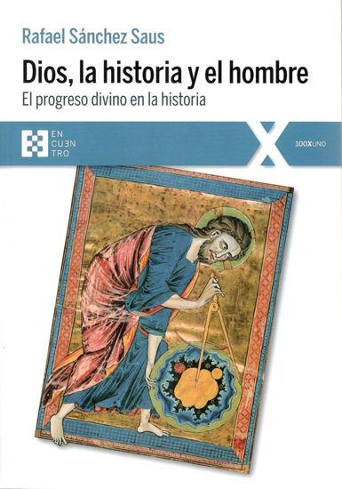 DIOS LA HISTORIA Y EL HOMBRE
