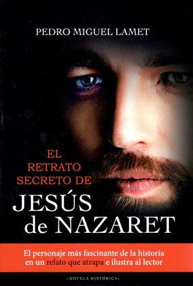 RETRATO SECRETO DE JESUS DE NAZARET #12 (MENSAJERO)