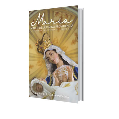 MARIA MADRE DE LA DIVINA PROVIDENCIA