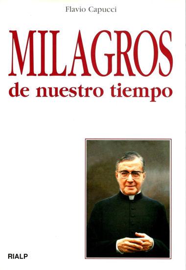 MILAGROS DE NUESTRO TIEMPO