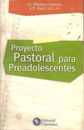 PROYECTO PASTORAL PARA PREADOLESCENTES