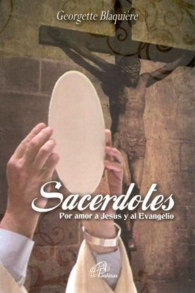 SACERDOTES POR AMOR A JESUS Y AL EVANGELIO