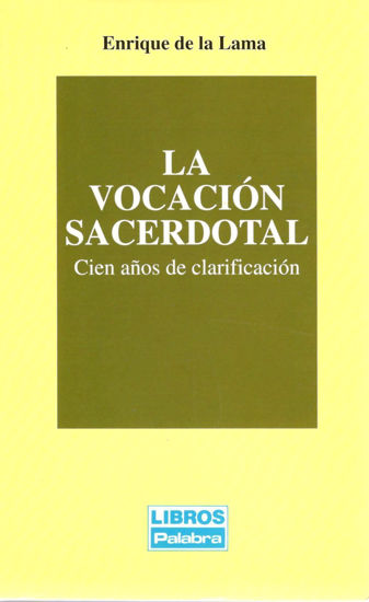 VOCACION SACERDOTAL (PALABRA) #7